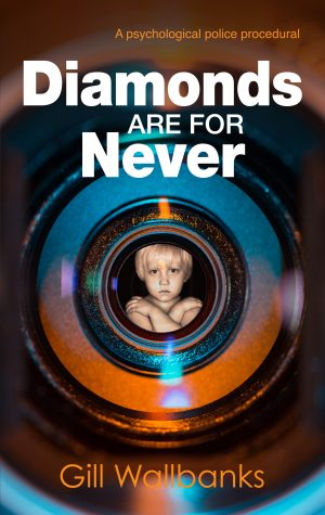 Diamonds are for Never, a police procedural/thriller