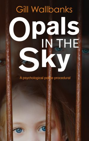 Opals in the sky, a police procedural/thriller novel