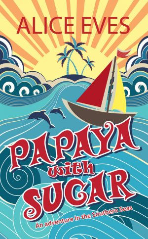 Papaya with sugar, a travel log  of sailing around the Caribbean