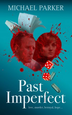 Past Imperfect a thriller with a love story at its heart